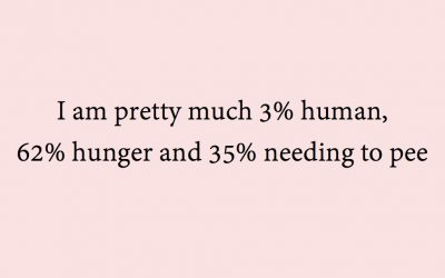 i am pretty much 3% human, 62% hunger and 35% needing to pee, midults, made of, percentages
