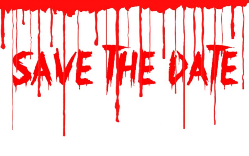 shit scary, save the date, bloody writing, dripping blood, terrifying, stress inducers