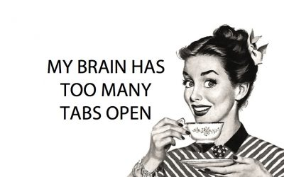 brain, claustrophobia, too many tabs open, brain tabs, mental claustrophobia