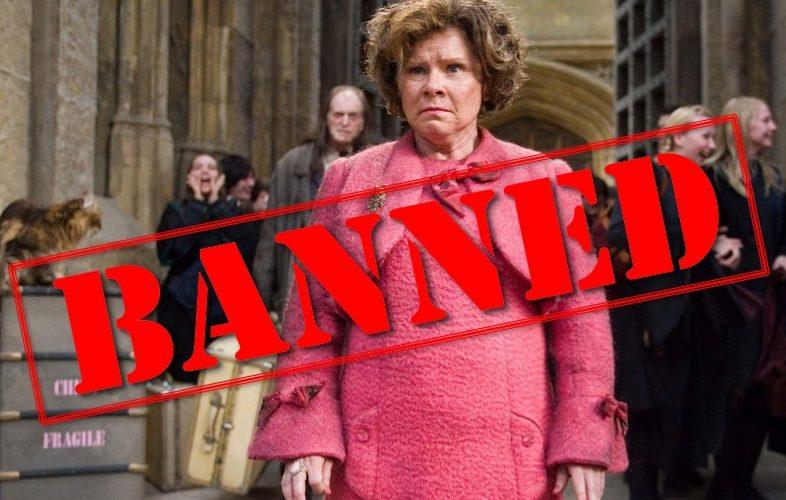 dolores umbridge, harry potter, umbrage, banned