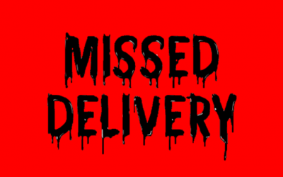 two-word horror stories, two words, terror, horror, bloody, missed delivery