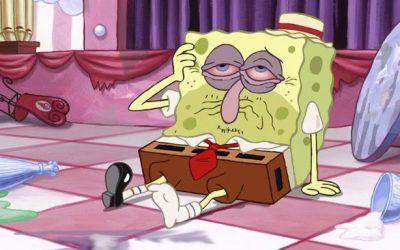 spongebob squarepants, drunk, hangover, exhausted, need a holiday, meltdown