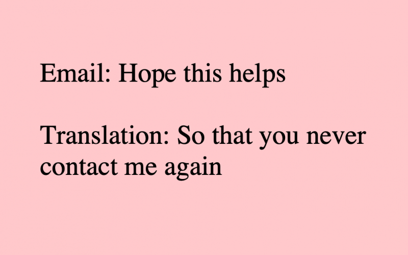 email translations, meme, what we say, what we mean, honest translations